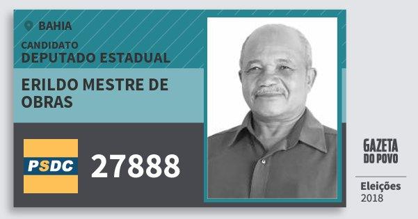 Santinho Erildo Mestre de Obras 27888 (DC) Deputado Estadual | Bahia | Eleições 2018
