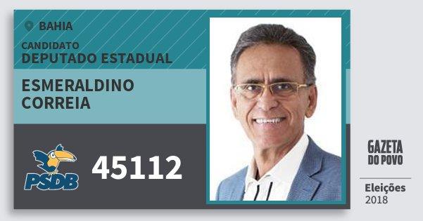 Santinho Esmeraldino Correia 45112 (PSDB) Deputado Estadual | Bahia | Eleições 2018