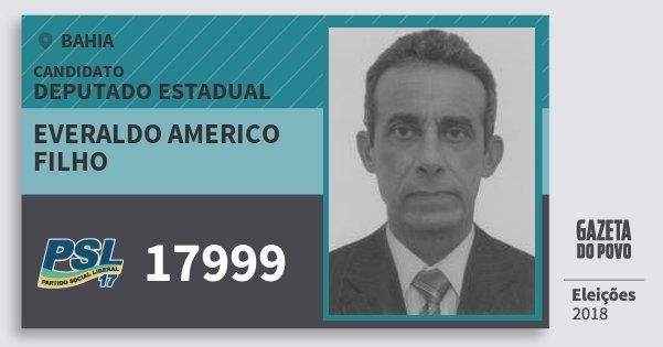 Santinho Everaldo Americo Filho 17999 (PSL) Deputado Estadual | Bahia | Eleições 2018