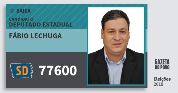 Santinho Fábio Lechuga 77600 (SOLIDARIEDADE) Deputado Estadual   Bahia   Eleições 2018
