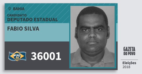 Santinho Fabio Silva 36001 (PTC) Deputado Estadual | Bahia | Eleições 2018
