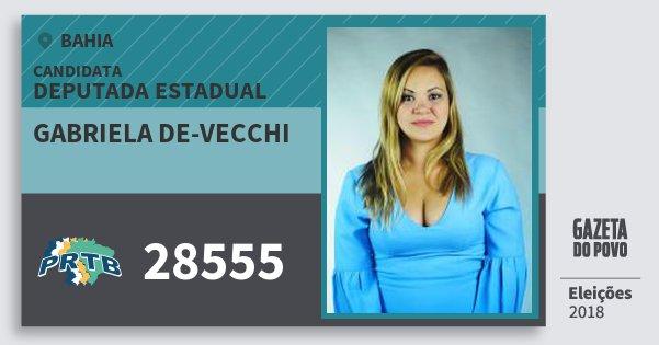 Santinho Gabriela De-Vecchi 28555 (PRTB) Deputada Estadual | Bahia | Eleições 2018