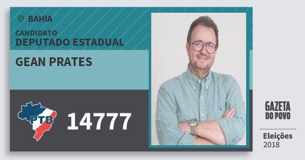 Santinho Gean Prates 14777 (PTB) Deputado Estadual | Bahia | Eleições 2018