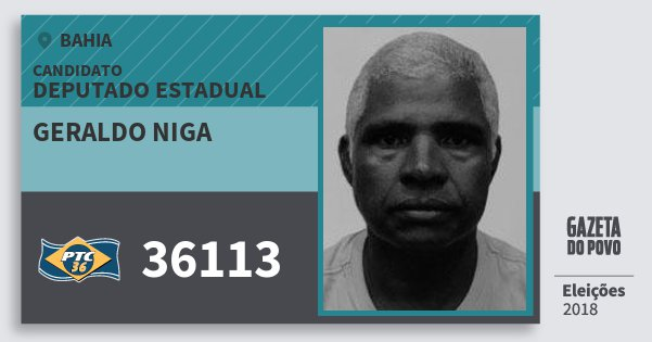 Santinho Geraldo Niga 36113 (PTC) Deputado Estadual | Bahia | Eleições 2018