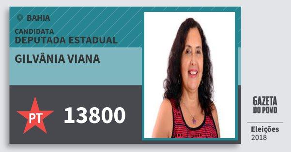 Santinho Gilvânia Viana 13800 (PT) Deputada Estadual | Bahia | Eleições 2018