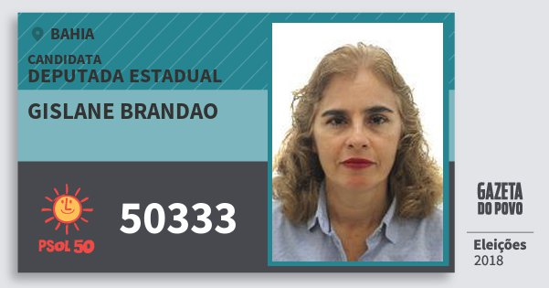 Santinho Gislane Brandao 50333 (PSOL) Deputada Estadual | Bahia | Eleições 2018