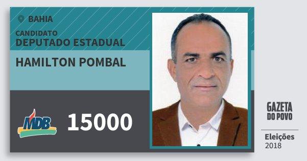 Santinho Hamilton Pombal 15000 (MDB) Deputado Estadual | Bahia | Eleições 2018