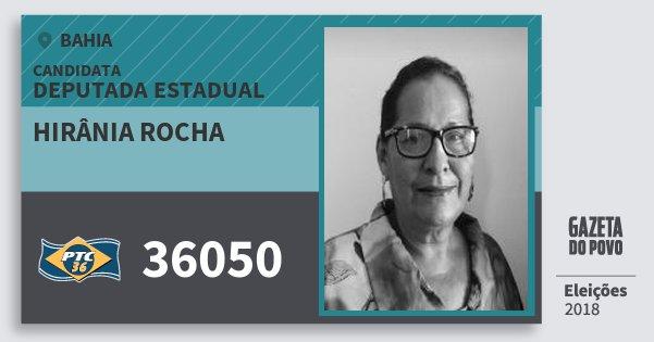 Santinho Hirânia Rocha 36050 (PTC) Deputada Estadual | Bahia | Eleições 2018