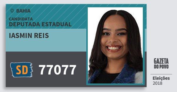Santinho Iasmin Reis 77077 (SOLIDARIEDADE) Deputada Estadual | Bahia | Eleições 2018