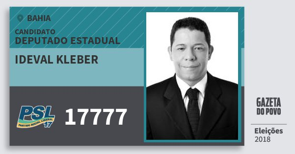 Santinho Ideval Kleber 17777 (PSL) Deputado Estadual | Bahia | Eleições 2018