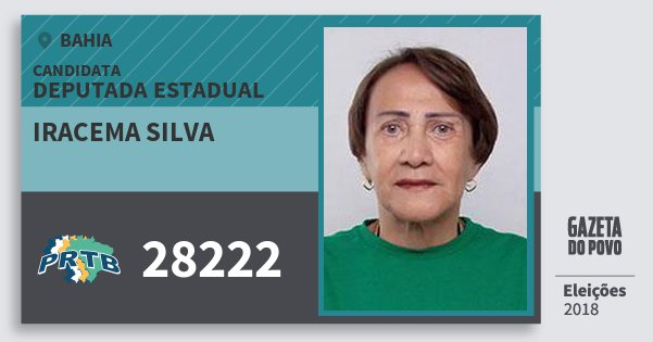 Santinho Iracema Silva 28222 (PRTB) Deputada Estadual | Bahia | Eleições 2018