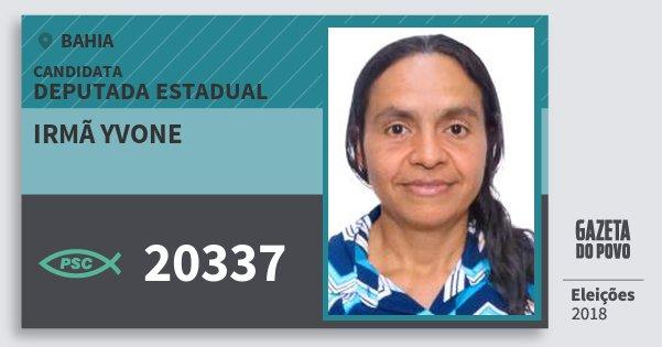 Santinho Irmã Yvone 20337 (PSC) Deputada Estadual | Bahia | Eleições 2018