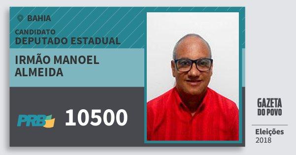 Santinho Irmão Manoel Almeida 10500 (PRB) Deputado Estadual | Bahia | Eleições 2018