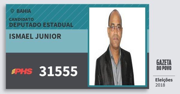 Santinho Ismael Junior 31555 (PHS) Deputado Estadual | Bahia | Eleições 2018