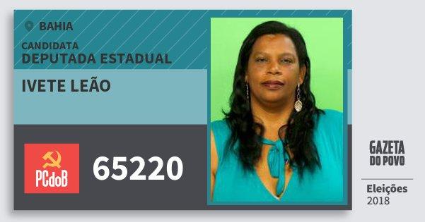 Santinho Ivete Leão 65220 (PC do B) Deputada Estadual | Bahia | Eleições 2018