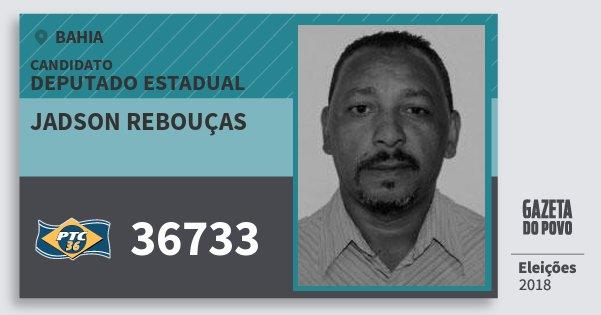 Santinho Jadson Rebouças 36733 (PTC) Deputado Estadual | Bahia | Eleições 2018