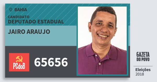 Santinho Jairo Araujo 65656 (PC do B) Deputado Estadual | Bahia | Eleições 2018