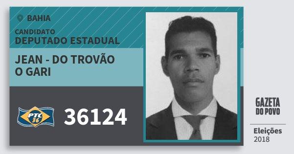 Santinho Jean - do Trovão O Gari 36124 (PTC) Deputado Estadual | Bahia | Eleições 2018