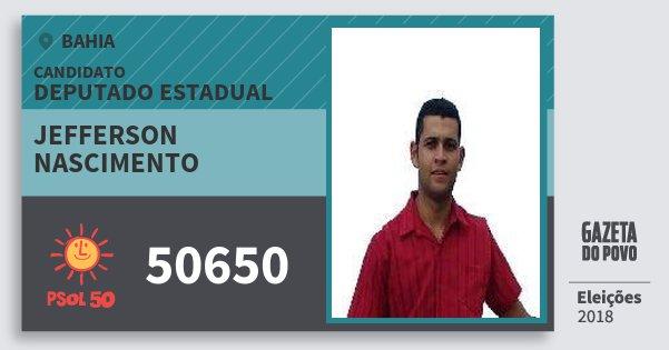 Santinho Jefferson Nascimento 50650 (PSOL) Deputado Estadual | Bahia | Eleições 2018
