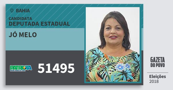 Santinho Jó Melo 51495 (PATRI) Deputada Estadual | Bahia | Eleições 2018