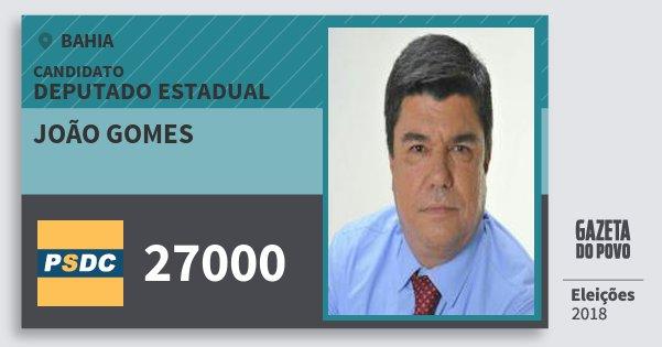 Santinho João Gomes 27000 (DC) Deputado Estadual | Bahia | Eleições 2018
