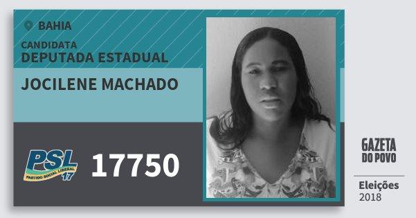 Santinho Jocilene Machado 17750 (PSL) Deputada Estadual | Bahia | Eleições 2018
