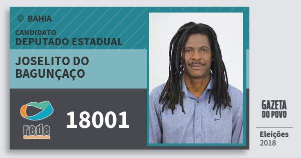 Santinho Joselito do Bagunçaço 18001 (REDE) Deputado Estadual | Bahia | Eleições 2018