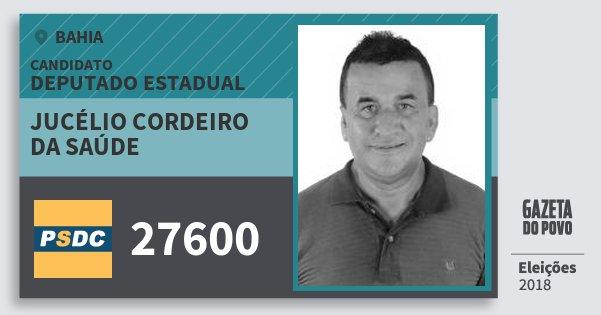 Santinho Jucélio Cordeiro da Saúde 27600 (DC) Deputado Estadual | Bahia | Eleições 2018
