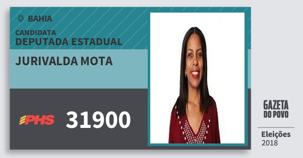 Santinho Jurivalda Mota 31900 (PHS) Deputada Estadual | Bahia | Eleições 2018