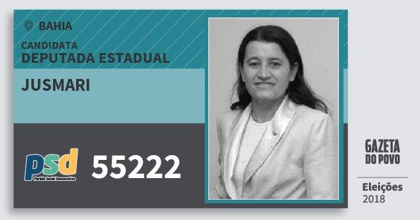 Santinho Jusmari 55222 (PSD) Deputada Estadual | Bahia | Eleições 2018