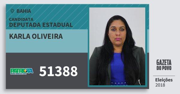 Santinho Karla Oliveira 51388 (PATRI) Deputada Estadual | Bahia | Eleições 2018