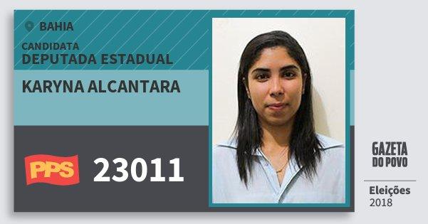 Santinho Karyna Alcantara 23011 (PPS) Deputada Estadual | Bahia | Eleições 2018