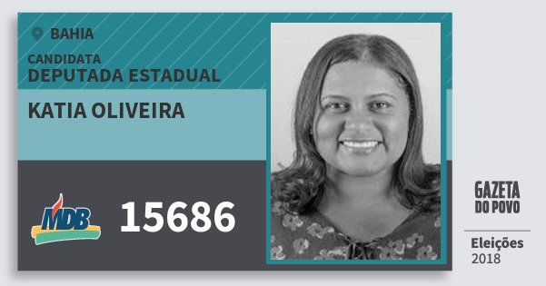 Santinho Katia Oliveira 15686 (MDB) Deputada Estadual | Bahia | Eleições 2018