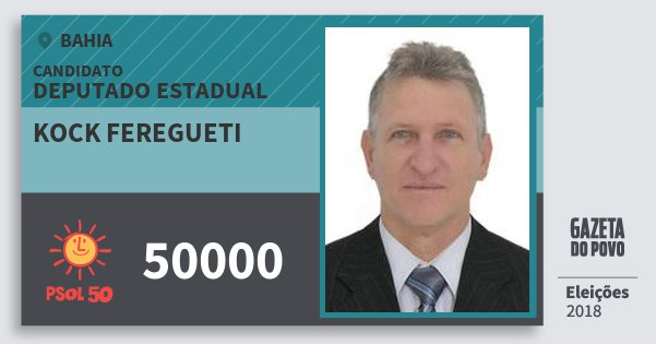 Santinho Kock Feregueti 50000 (PSOL) Deputado Estadual | Bahia | Eleições 2018