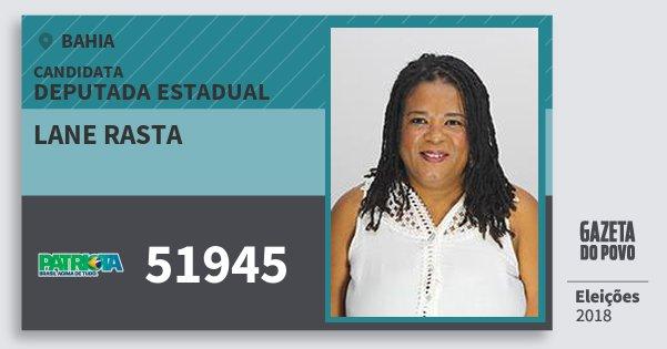 Santinho Lane Rasta 51945 (PATRI) Deputada Estadual | Bahia | Eleições 2018