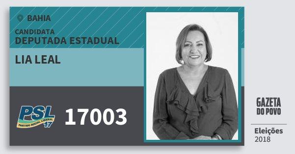 Santinho Lia Leal 17003 (PSL) Deputada Estadual | Bahia | Eleições 2018