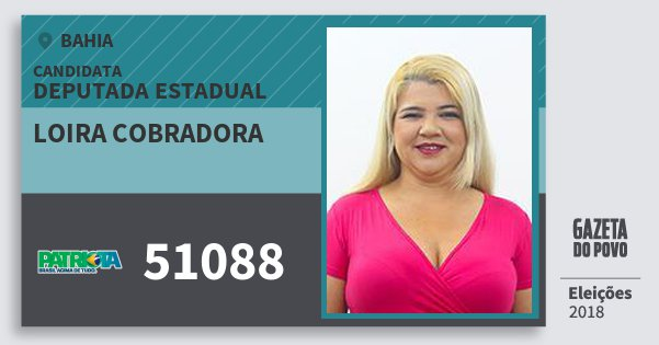 Santinho Loira Cobradora 51088 (PATRI) Deputada Estadual | Bahia | Eleições 2018