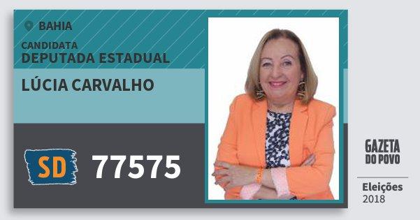 Santinho Lúcia Carvalho 77575 (SOLIDARIEDADE) Deputada Estadual | Bahia | Eleições 2018