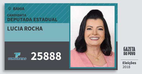 Santinho Lucia Rocha 25888 (DEM) Deputada Estadual | Bahia | Eleições 2018