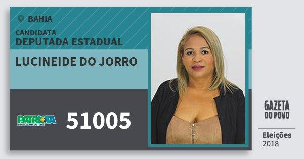 Santinho Lucineide do Jorro 51005 (PATRI) Deputada Estadual | Bahia | Eleições 2018