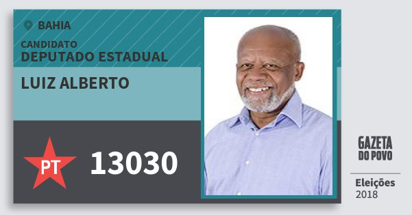 Santinho Luiz Alberto 13030 (PT) Deputado Estadual | Bahia | Eleições 2018