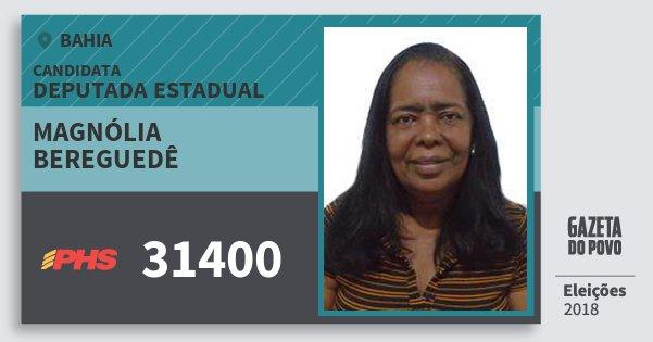 Santinho Magnólia Bereguedê 31400 (PHS) Deputada Estadual | Bahia | Eleições 2018
