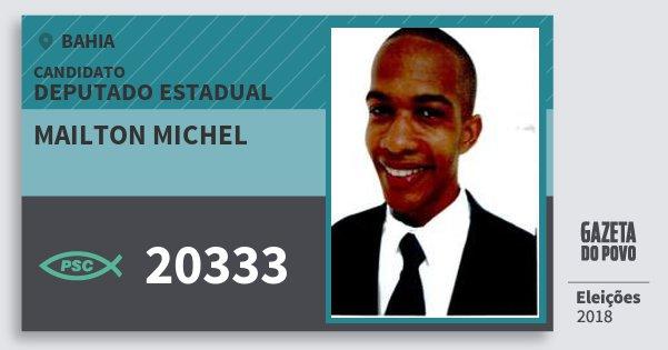 Santinho Mailton Michel 20333 (PSC) Deputado Estadual | Bahia | Eleições 2018