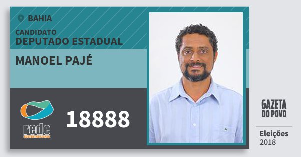 Santinho Manoel Pajé 18888 (REDE) Deputado Estadual | Bahia | Eleições 2018