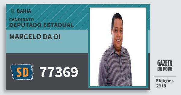 Santinho Marcelo da Oi 77369 (SOLIDARIEDADE) Deputado Estadual | Bahia | Eleições 2018