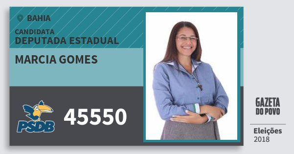 Santinho Marcia Gomes 45550 (PSDB) Deputada Estadual | Bahia | Eleições 2018