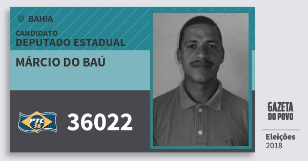 Santinho Márcio do Baú 36022 (PTC) Deputado Estadual | Bahia | Eleições 2018