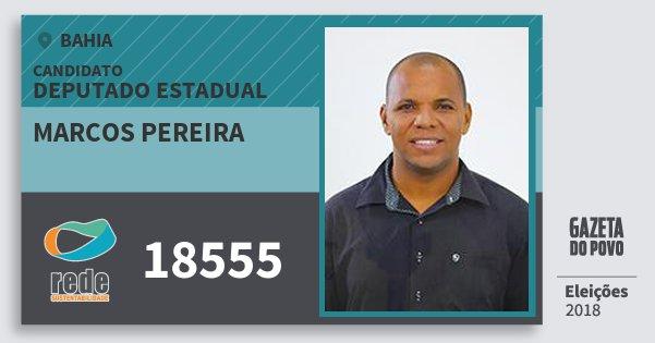 Santinho Marcos Pereira 18555 (REDE) Deputado Estadual | Bahia | Eleições 2018