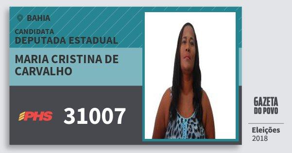 Santinho Maria Cristina de Carvalho 31007 (PHS) Deputada Estadual | Bahia | Eleições 2018
