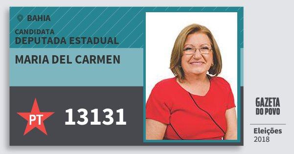 Santinho Maria del Carmen 13131 (PT) Deputada Estadual | Bahia | Eleições 2018
